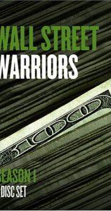 ملسل عن البورصة Wall Street Warriors (2006) -- Wall Street Documentary
